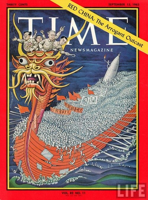 "Time Magazine – September 13, 1963 – ""Red China: The Arrogant Outcast"""
