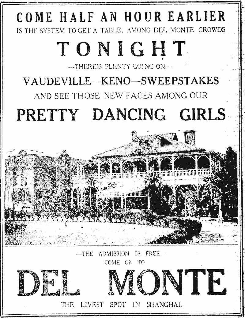 Реклама Дель Монте в 1926 году, обещающая новые поступления хорошеньких танцовщиц. Источник: The China Press